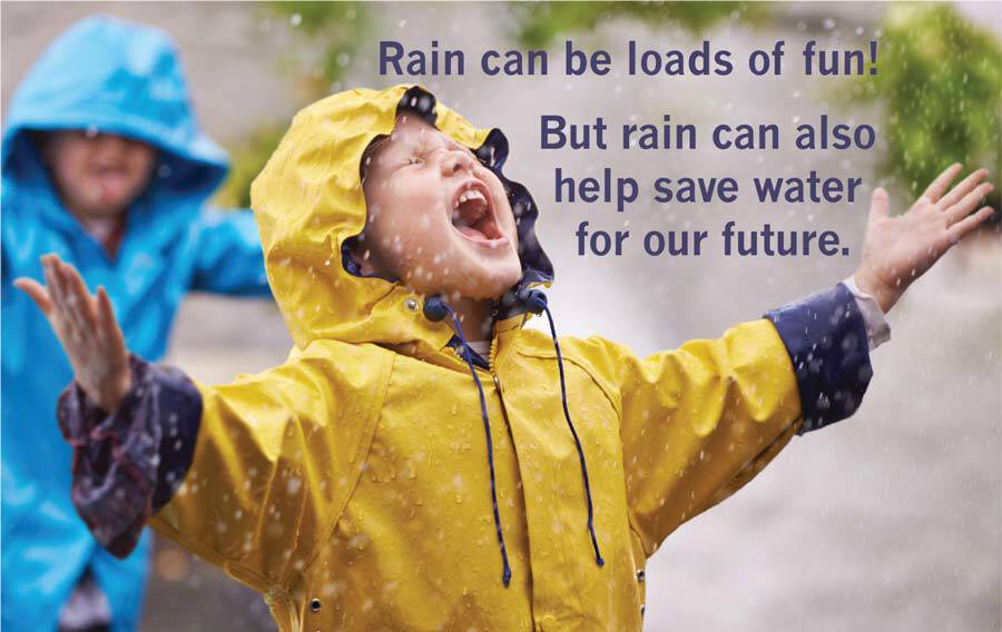 Rain can help save water for our future